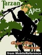 Tarzan Of The Apes (Mobi Classics) ebook by Edgar Rice Burroughs