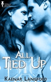 All Tied Up ebook by Kaenar Langford