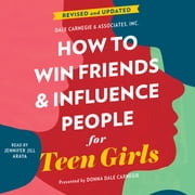 How to Win Friends and Influence People for Teen Girls audiobook by Donna Dale Carnegie