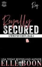 Royally Secured - Demon Security ebook by