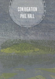 Conjugation ebook by Phil Hall