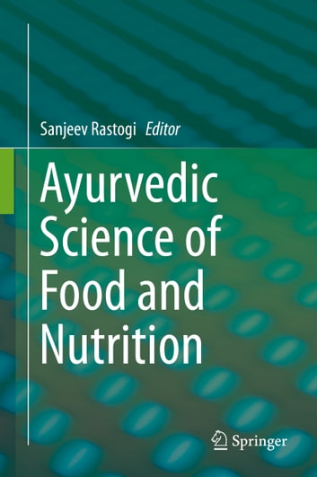 Ayurvedic Science of Food and Nutrition ebook by