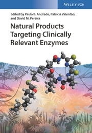 Patricia pereira ebook and audiobook search results rakuten kobo natural products targeting clinically relevant enzymes ebook by paula b andrade patrcia valento fandeluxe Document
