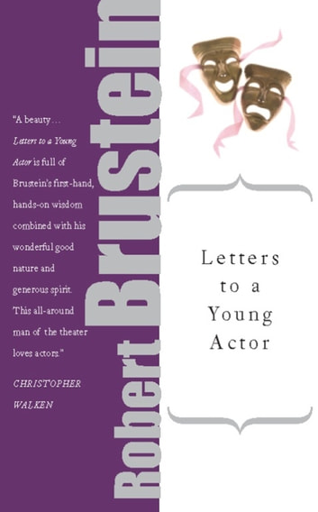 Letters to a Young Actor ebook by Robert Brustein