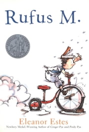 Rufus M. ebook by Eleanor Estes,Louis Slobodkin
