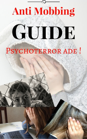 Anti Mobbing Guide - Psychoterror ade! ebook by Jochen Krinsken