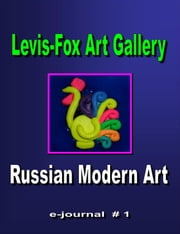 Levis-Fox Art Gallery e-journal #1 ebook by Natalia Levis-Fox