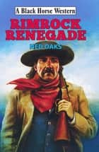 Rimrock Renegade ebook by Ned Oaks