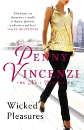 Wicked Pleasures ebook by Penny Vincenzi