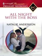 All Night with the Boss ekitaplar by Natalie Anderson