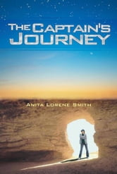 The Captain's Journey ebook by Anita Lorene Smith
