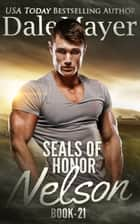 SEALs of Honor: Nelson ebook by