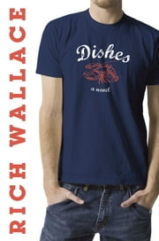 Dishes ebook by Rich Wallace