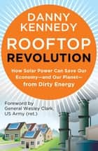 Rooftop Revolution ebook by Danny Kennedy