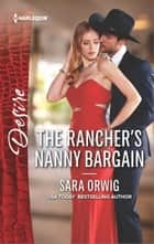 The Rancher's Nanny Bargain ebook by Sara Orwig