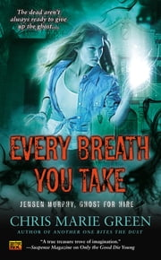 Every Breath You Take ebook by Chris Marie Green