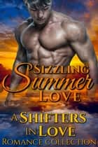 Sizzling Summer Love ebook by Vivian Arend, Mandy M. Roth, V. Vaughn,...