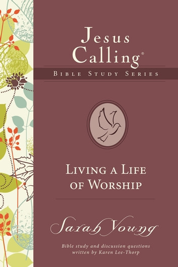 Living a Life of Worship ebook by Sarah Young