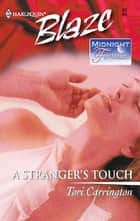 A Stranger's Touch ebook by