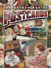 eBook The Golden Age of Postcards Early 1900s ebook by Penniston, Benjamin H