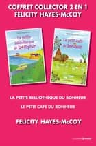 Coffret Collector 2 en 1 - Félicity Hayes-McCoy ebook by Felicity Hayes mccoy, Eve Vila