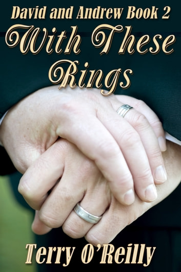 David and Andrew Book 2: With These Rings ebook by Terry O'Reilly
