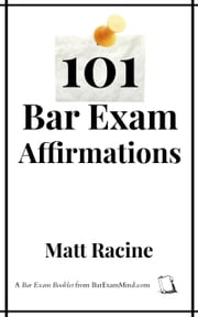 101 Bar Exam Affirmations ebook by Matt Racine