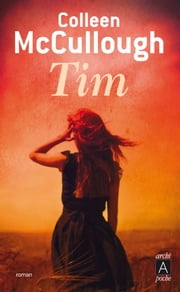 Tim eBook by Colleen McCullough