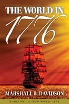 The World in 1776 ebook by