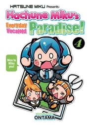 Hatsune Miku Presents: Hachune Miku's Everyday Vocaloid Paradise Vol. 4 ebook by Ontama