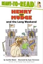 Henry and Mudge and the Long Weekend ebook by Cynthia Rylant,Suçie Stevenson