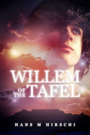Willem of the Tafel ebook by Hans M Hirschi