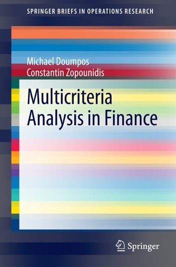 Multicriteria Analysis in Finance ebook by Michael Doumpos,Constantin Zopounidis