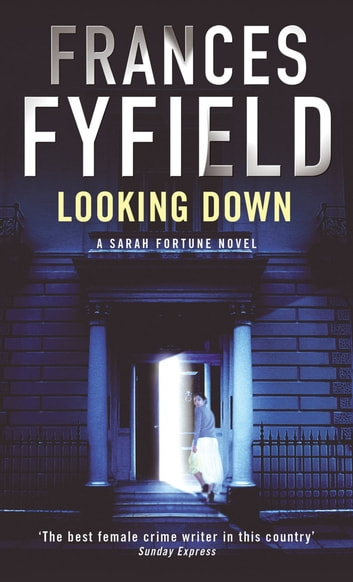 Looking Down ebook by Frances Fyfield