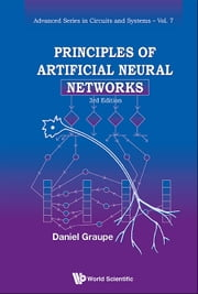 Principles of Artificial Neural Networks ebook by Daniel Graupe