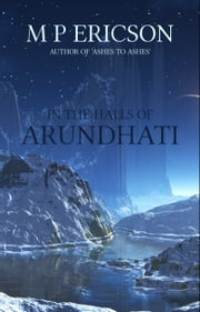 In the Halls of Arundhati ebook by M P Ericson
