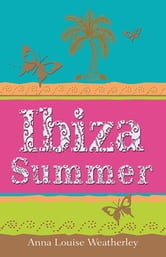 Ibiza Summer ebook by Anna-Louise Weatherley