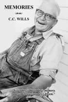 Memories ebook by C.C. Wills