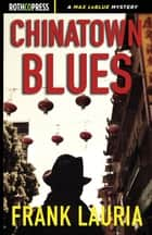 Chinatown Blues ebook by Frank Lauria