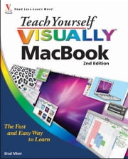 Teach Yourself VISUALLY MacBook ebook by Brad Miser