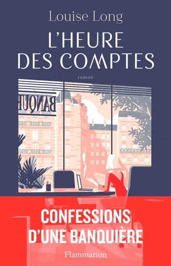 L'Heure des comptes ebook by Louise Long