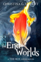The End of Worlds ebook by Christina G. Gaudet