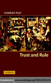 Trust and Rule ebook by Tilly,Charles
