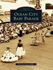 Ocean City Baby Parade ebook by Fred Miller,Susan Miller