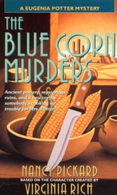 The Blue Corn Murders - A Eugenia Potter Mystery ebook by Nancy Pickard,Virginia Rich