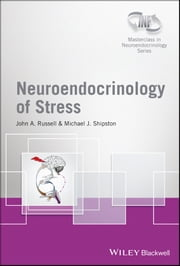 Neuroendocrinology of Stress ebook by John A. Russell,Michael J. Shipston