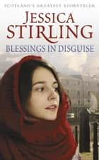 Blessings in Disguise ebook by Jessica Stirling