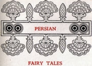 A book of Persian Fary Tales ebook by Hartwell James