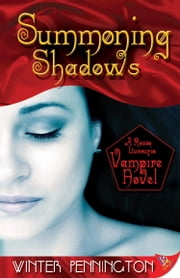 Summoning Shadows ebook by Winter Pennington