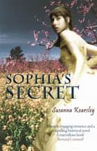 Sophia's Secret ebook by Susanna Kearsley